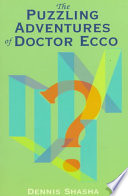 The Puzzling Adventures of Dr  Ecco