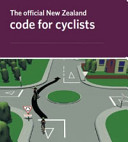 The Official New Zealand Code for Cyclists