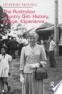 The Australian Country Girl  History  Image  Experience Book PDF