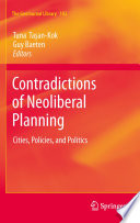 Contradictions of Neoliberal Planning
