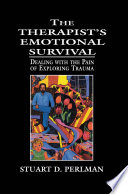 The Therapist s Emotional Survival