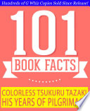 Colorless Tsukuru Tazaki and His Years of Pilgrimage   101 Amazing Facts You Didn t Know