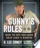 Gunny's Rules Off Your Backside And Square