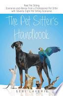 The Pet Sitter's Handbook
