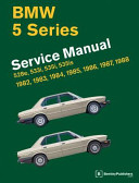 Bmw 5 Series E28 Service Manual 1982 1983 1984 1985 1986 1987 1988