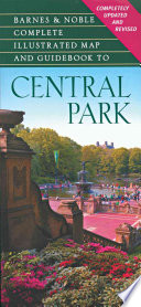 Barnes   Noble Complete Illustrated Map and Guidebook to Central Park
