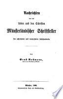 Nachrichten von dem Leben und den Schriften münsterländischer Schriftsteller des achtzehnten und neunzehnten Jahrhunderts