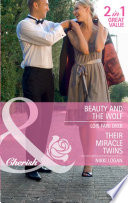 Beauty and the Wolf   Their Miracle Twins  Beauty and the Wolf   Their Miracle Twins  Mills   Boon Cherish   The Hunt for Cinderella  Book 7