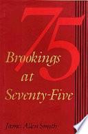 Brookings at Seventy-Five