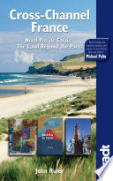 Bradt Travel Guide Cross-Channel France
