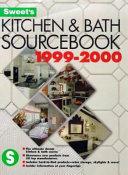 Kitchen and bath sourcebook  1999 2000