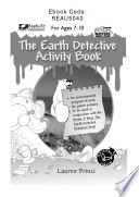 The Earth Detective Activity Book