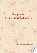 Rapporto Creativit   Follia