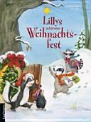 Lillys schönstes Weihnachtsfest
