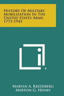History of Military Mobilization in the United States Army  1775 1945