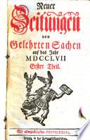 Neue Zeitungen von gelehrten Sachen ... (hrsg. von Johann Gottlieb Krause.)