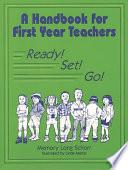 A Handbook For First Year Teachers