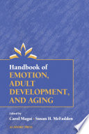 Handbook of Emotion  Adult Development  and Aging