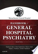 Massachusetts General Hospital Handbook of General Hospital Psychiatry E Book
