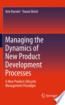 Managing the Dynamics of New Product Development Processes