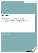Demokratie und Erziehung  Das p  dagogische Werk von John Dewey