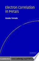 Electron Correlation in Metals