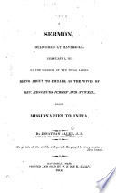 A Sermon delivered ... on the occasion of two young ladies being about to embark as the wives of Rev. Messieurs Judson and Newell, going missionaries to India