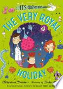 Book The Very Royal Holiday