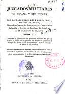 Juzgados militares de España y sus Indias