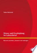 Stress und Erschöpfung im Lehrerberuf: Burnout verstehen, erkennen und vorbeugen