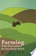 Farming with Illustrations by Lucy Kemp-Welch