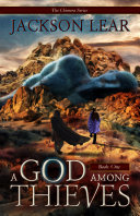 A God Among Thieves : tide of war away from...