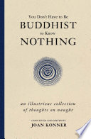 You Don t Have to Be Buddhist to Know Nothing