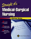 Straight A s in Medical surgical Nursing