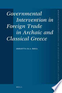 Governmental Intervention in Foreign Trade in Archaic and Classical Greece