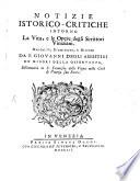 Notizie istorico critiche intorno la vita  e le opere degli scrittori Viniziani