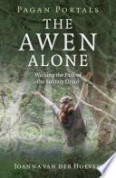 Pagan Portals   The Awen Alone