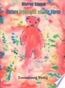 Dieters Erlebnisse mit den Bären