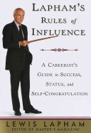 Lapham s Rules of Influence