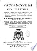 Instructions sur le rituel   d apr  s les manuscrits de l auteur par l ordre de    Gabriel Fran  ois Moreau     Mandement de Mgr  de Vintimille  ev  de Toulon
