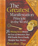 The Greatest Manifestation Principle In The World