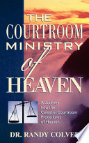 The Courtroom Ministry of Heaven