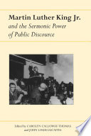 Martin Luther King Jr  and the Sermonic Power of Public Discourse
