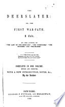 The Works of J  Fenimore Cooper       The deerslayer  1850