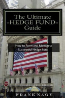 The Ultimate Hedge Fund Guide