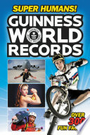 Guinness World Records  Super Humans
