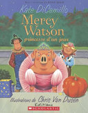 illustration Mercy Watson Princesse D'Un Jour