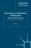 Alternatives to Neoliberal Globalization