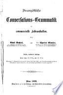 Franz  sische Conversations Grammatik f  r commercielle Lehranstalten