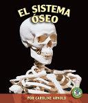 El sistema óseo (The Skeletal System)